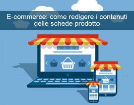 E-commerce: come redigere i contenuti delle schede prodotto